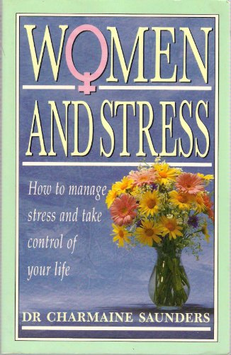 Women and Stress By Charmaine Saunders