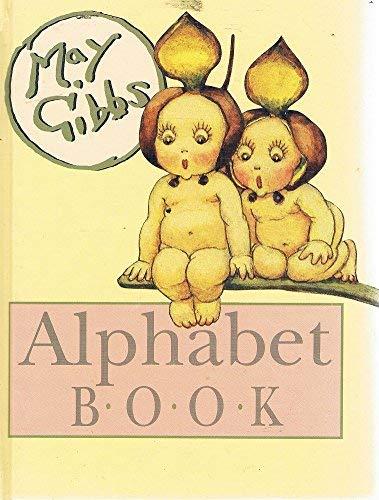 May Gibbs Alphabet Book By May Gibbs