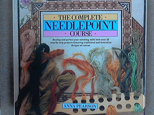 Complete Needlepoint Course By Anna Pearson