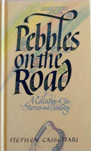 Pebble on the Road By Stephen Cassettari