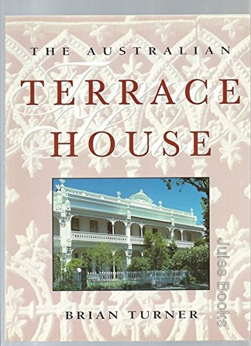 Aust Terrace House By Brian Turner