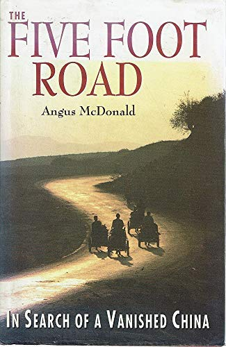 The Five Foot Road By Angus McDonald