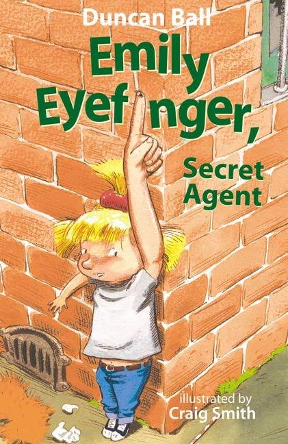 Emily Eyefinger, Secret Agent By Duncan Ball