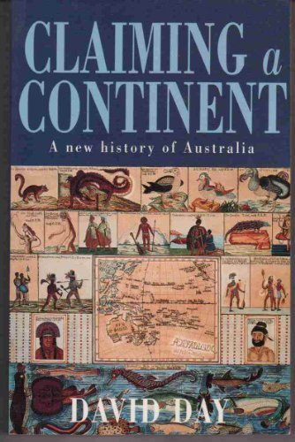 Claiming a Continent By David Day