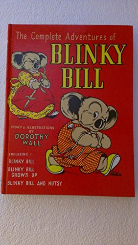 Complete Adventures of Blinky Bill By Dorothy Wall