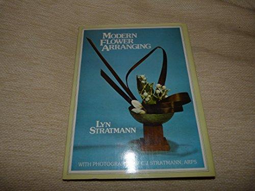 Modern Flower Arranging By Lyn Stratmann