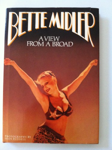 View from a Broad, A By Bette Midler