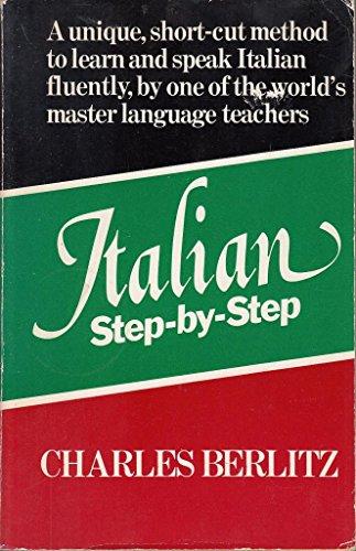 Italian Step by Step By Charles Berlitz