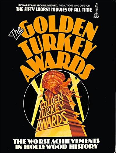 Golden Turkey Awards By Harry Medved
