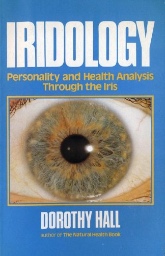 Iridology By Dorothy Hall