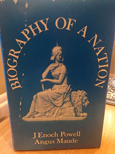 Biography of a Nation By Angus Maude
