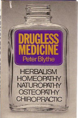 Drugless Medicine By Peter Blythe