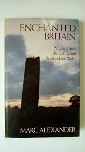 Enchanted Britain By Marc Alexander