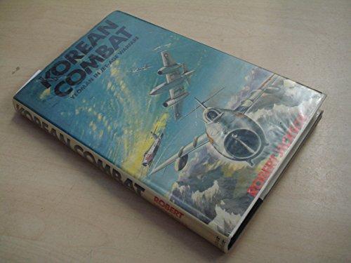 Korean Combat By Robert Jackson