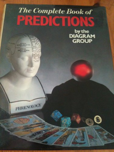 The Complete Book of Predictions By The Diagram Group