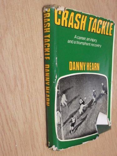 Crash Tackle By Danny Hearn