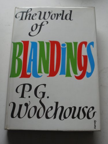 The World of Blandings By P. G. Wodehouse