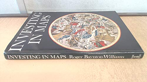 Investing in Maps By Roger Baynton-Williams