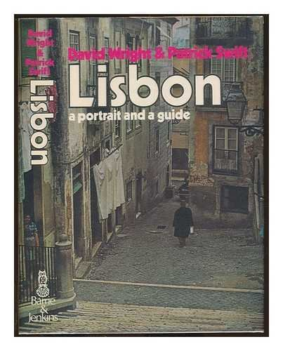 Lisbon: Portrait and Guide By David Wright