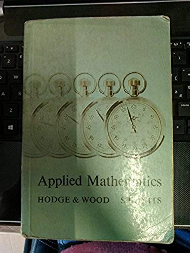 Applied Mathematics By E.D. Hodge