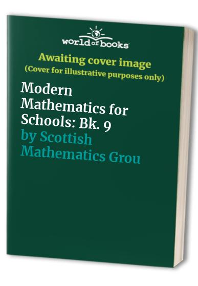 Modern Mathematics for Schools By Scottish Mathematics Group