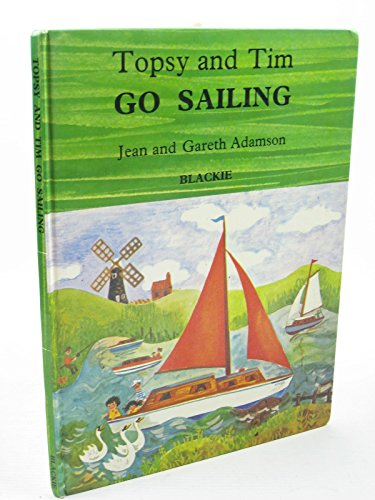 Topsy and Tim Go Sailing By Jean Adamson