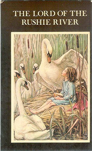 Lord of the Rushie River By Cicely Mary Barker