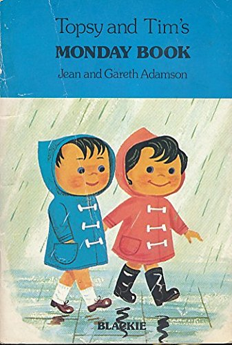 Topsy and Tim's Monday Book By Jean Adamson