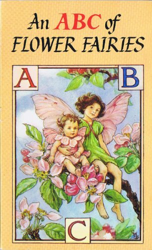 A. B. C. of Flower Fairies By Cicely Mary Barker