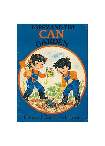 Topsy and Tim Can Garden By Jean Adamson