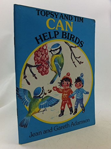 Topsy and Tim Can Help Birds By Jean Adamson