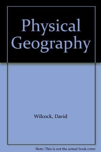 Physical Geography By David Wilcock