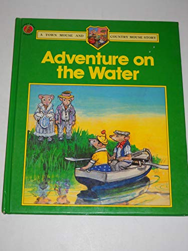 Adventure on the Water By Barbara Hayes