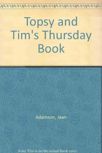 Topsy and Tim's Thursday Book By Jean Adamson