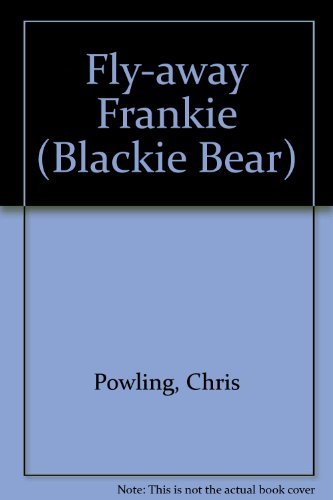 Fly-away Frankie By Chris Powling
