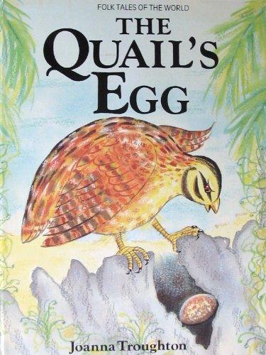 The Quail's Egg By Joanna Troughton