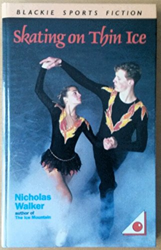 Skating on Thin Ice By Nicholas Walker