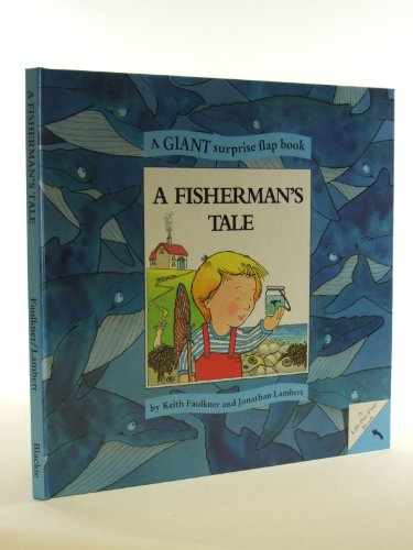 A Fisherman's Tale By Keith Faulkner