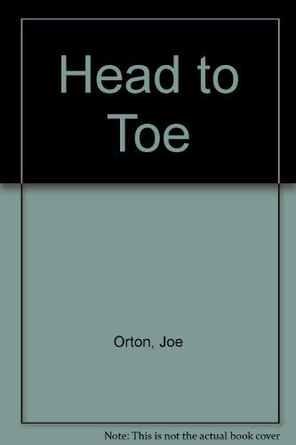 Head to Toe By Joe Orton