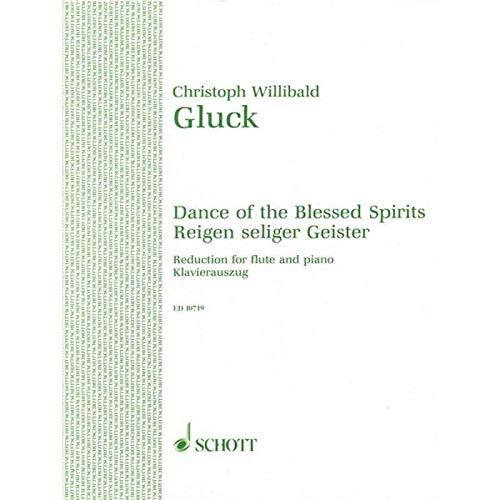 SCHOTT GLUCK CHRISTOPH WILLIBALD - REIGEN SELIGER GEISTER - FLUTE AND PIANO Classical sheets Transverse Flute By Christoph Willibald von Gluck