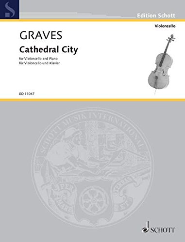 CATHEDRAL CITY VIOLONCELLE By JOHN GRAVES