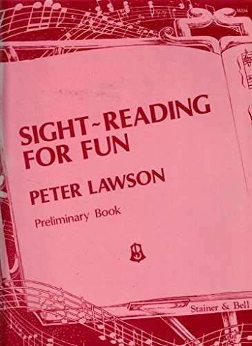 Sight-Reading for Fun. Preliminary Book