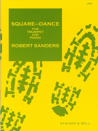 Sanders: Square Dance for Trumpet and Piano