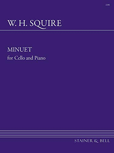 Squire Minuet for Cello & Piano By W H Squire