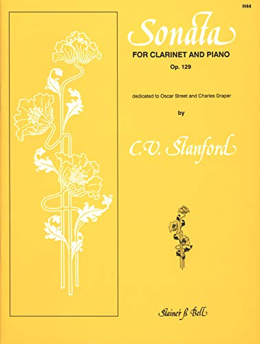 Stanford: Sonata op. 129 for Clarinet and Piano
