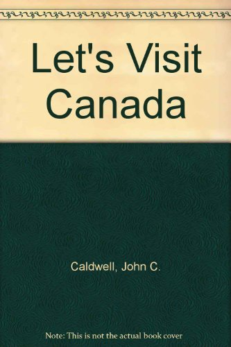 Let's Visit Canada by Caldwell, John C. 0222004401 The Cheap Fast Free Post