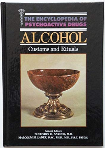 Alcohol: Customs and Rituals By Thomas Babor