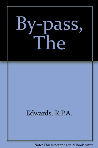 The By-pass By R.P.A. Edwards
