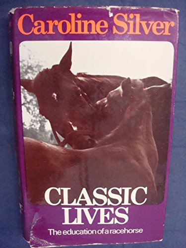 Classic Lives By Caroline Silver