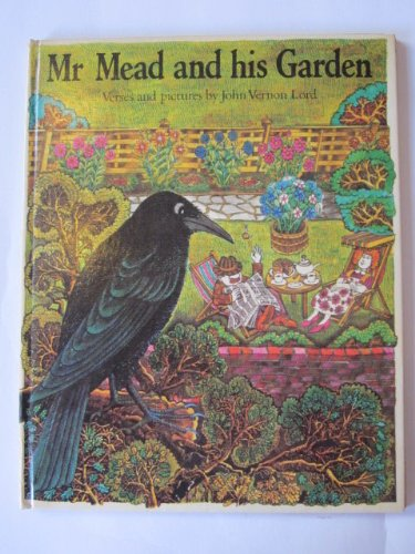 Mr. Mead and His Garden by Lord, John Vernon Hardback Book The Cheap Fast Free